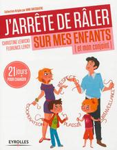 j-arrete-de-raler-sur-mes-enfants_full_guide